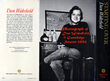 Photograph of DAN WAKEFIELD on  the back cover of his novel, STARTING OVER, by GWENDOLYN STEWART; c. 2013;  All Rights Reserved